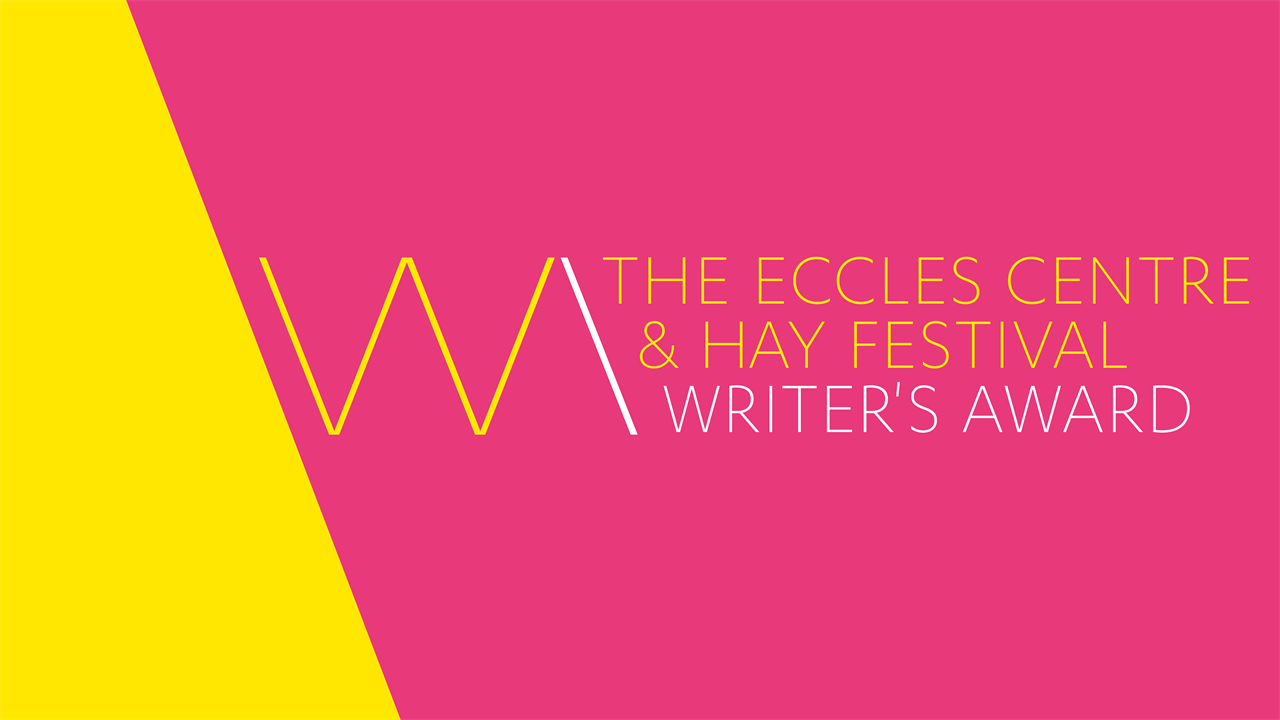 Eccles Centre and Hay Festival Writer's Award
