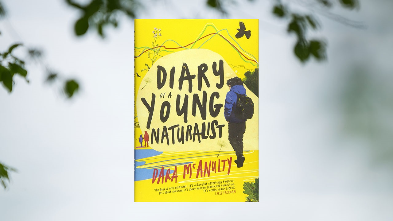 Dara McAnulty's Diary of a Young Naturalist