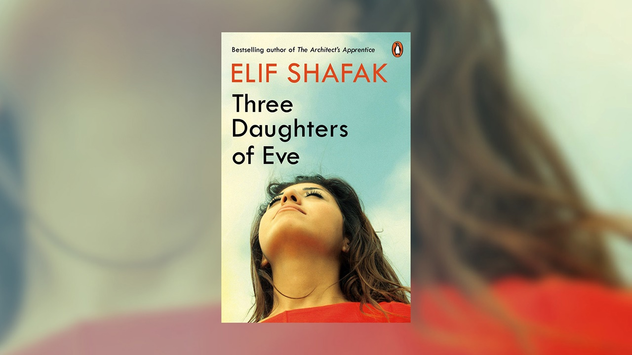 Elif Shafak Three Daughters of Eve
