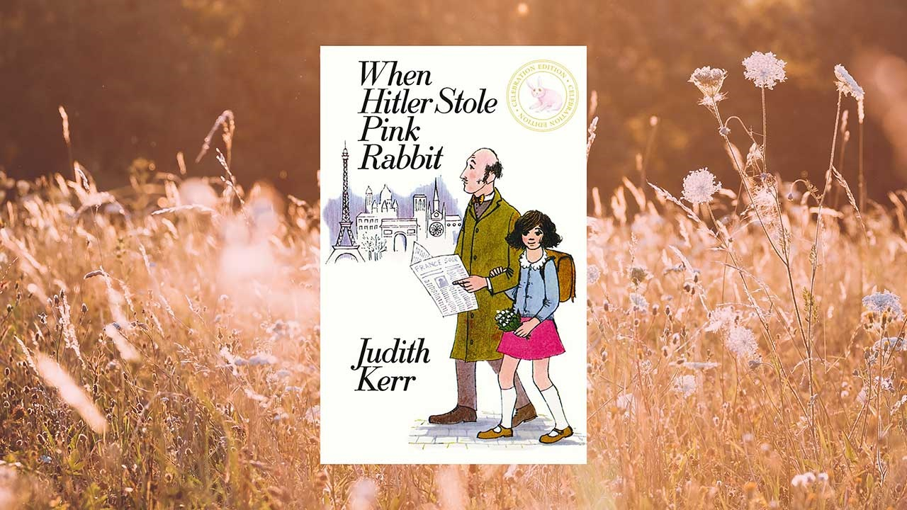Judith Kerr's When Hitler Stole Pink Rabbit