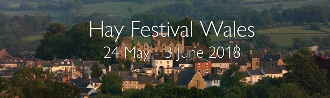 Hay Festival Thursday 24 May To Sunday 3 June 2018