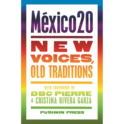 México20: New Voices, Old Traditions