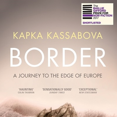 Kapka Kassabova talks to Misha Glenny