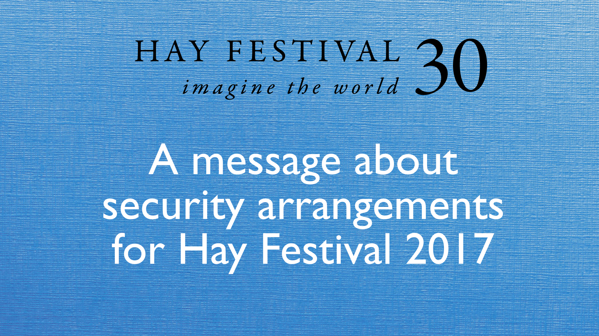 Hay Festival security announcement