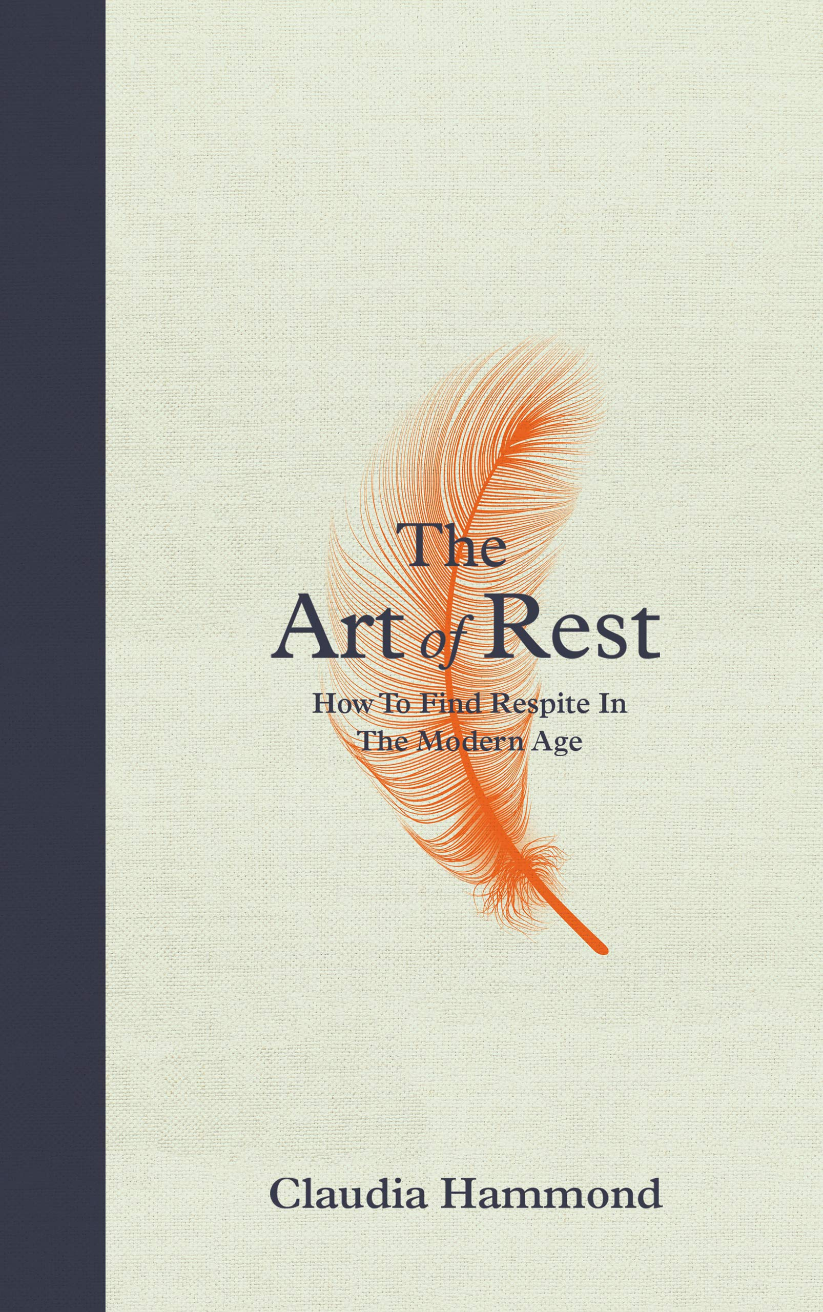 The Art of Rest by Claudia Hammond