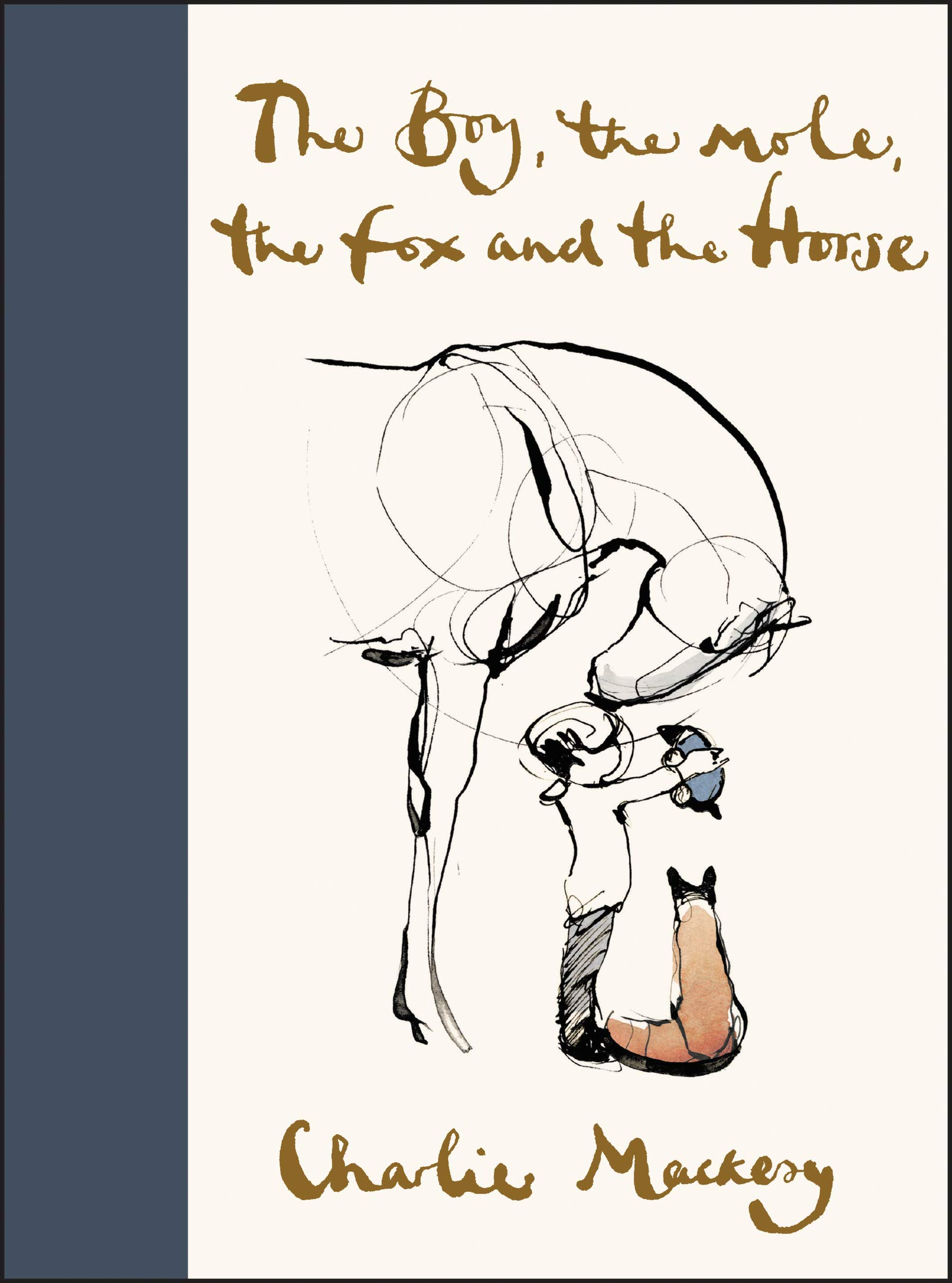 The Boy the Mole the Fox and the house by Charlie Mackesy