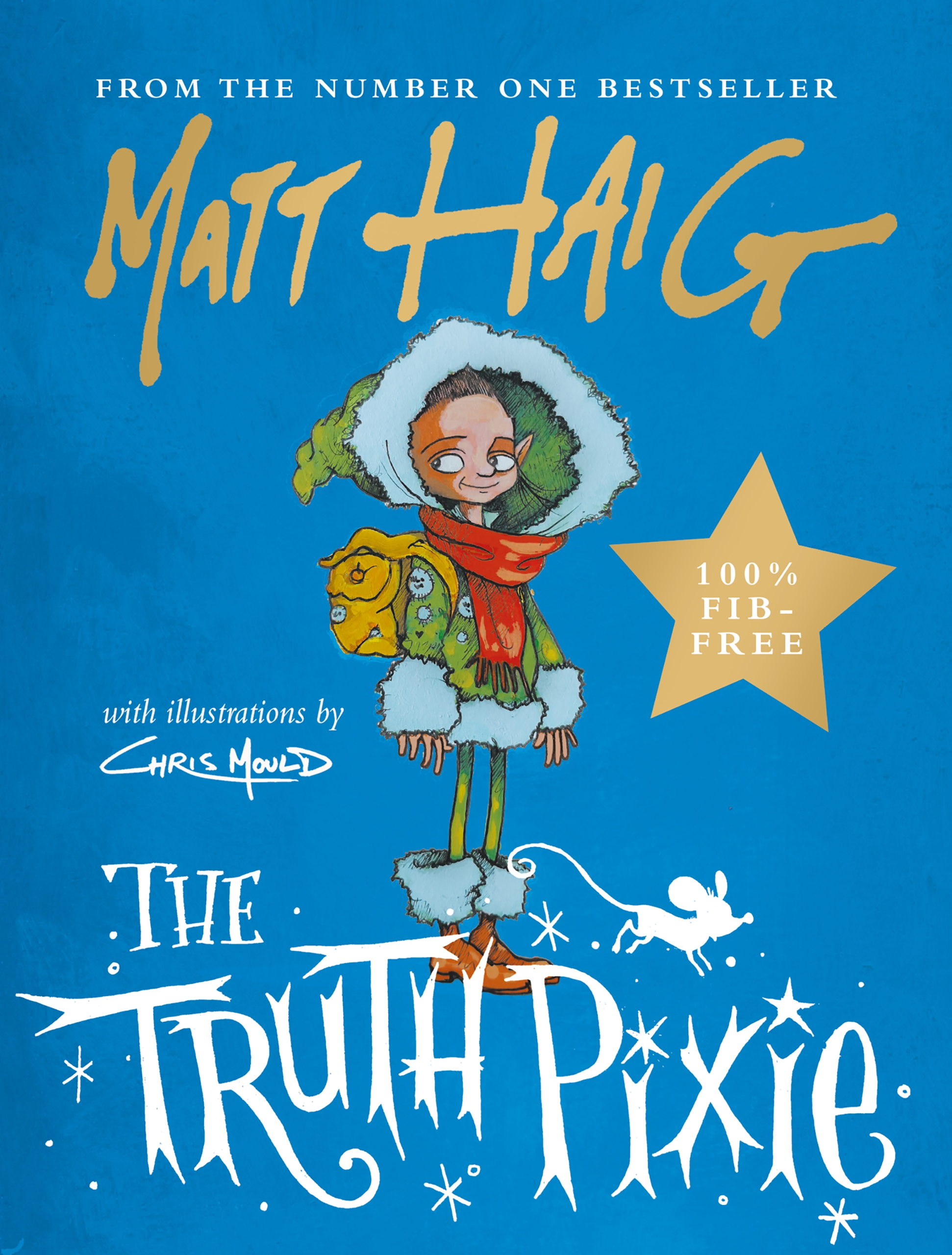 The Truth Pixie written by Matt Haig illustrated by Chris Mould
